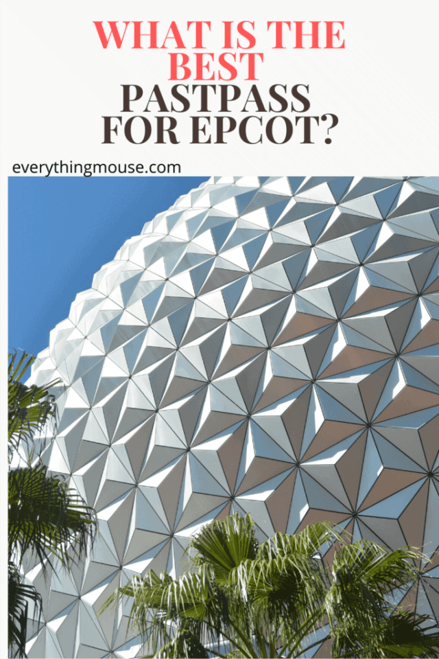 best pastpass for epcot