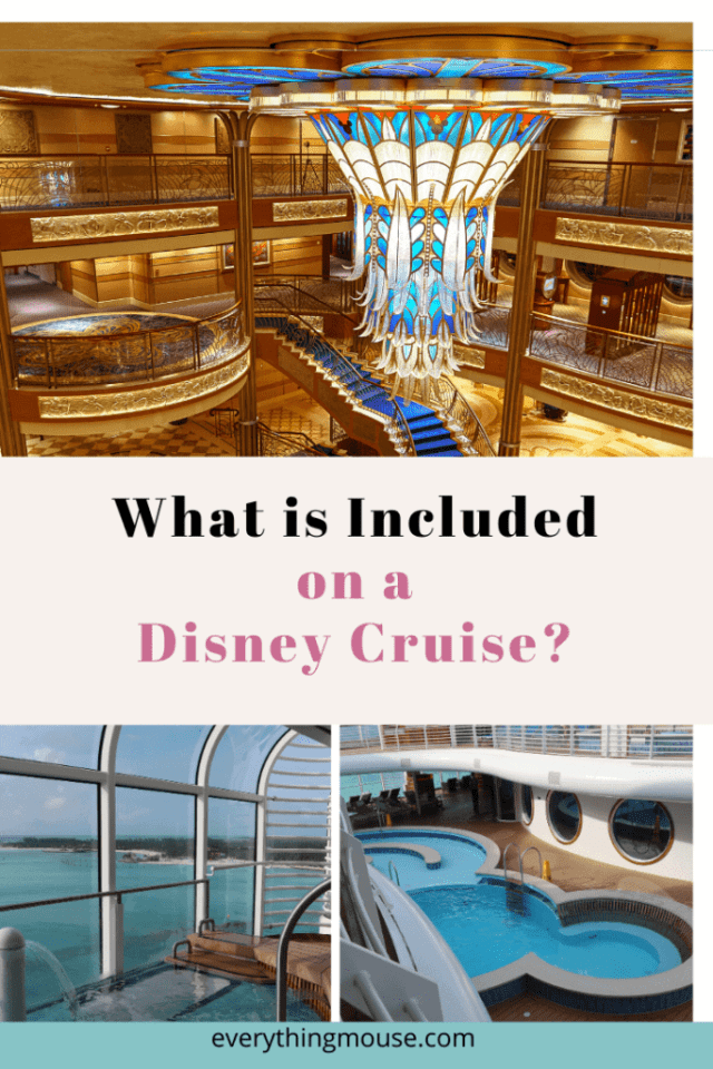 whatisincludedonadisneycruise