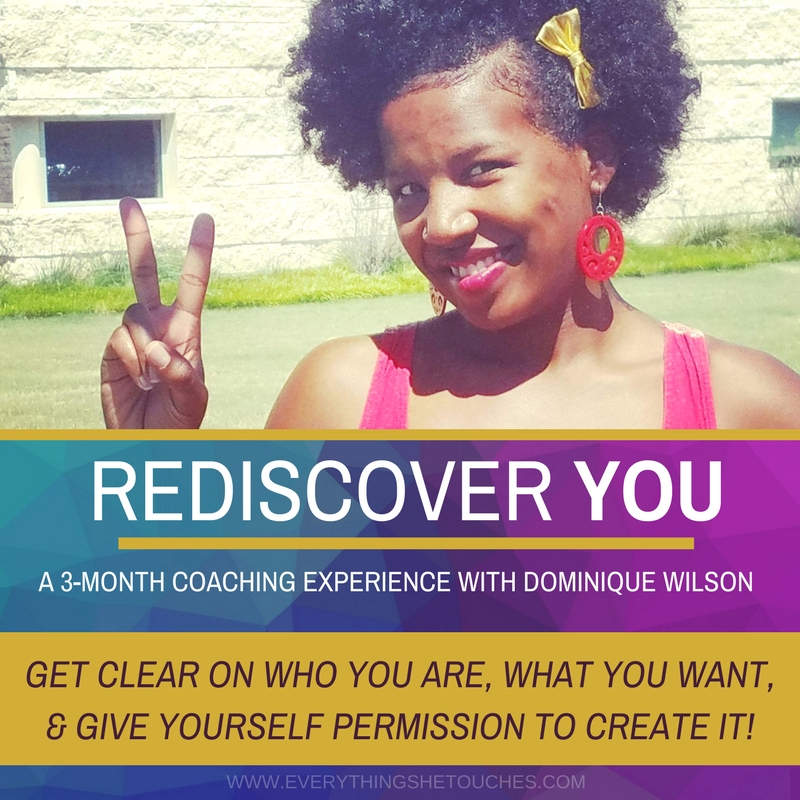 Rediscover YOU: 3-Month Coaching Package | Dominique Wilson