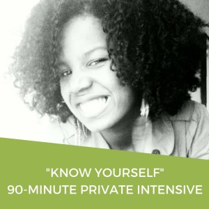 Know Yourself: 90-Minute Private Intensive | Dominique D Wilson