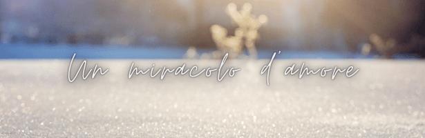 """Racconto """"Un miracolo d'amore"""""""