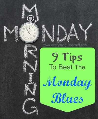 9 Tips to Beat the Monday Blues