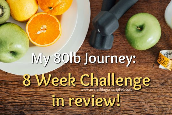 My #80lbJourney: 8 week challenge in review