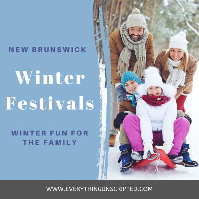 Winter Festivals In New Brunswick, Family Festivals In NB, Things to do in New Brunswick