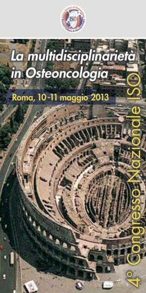 4° Congresso Nazionale ISO   La multidisciplinarietà in Osteoncologia