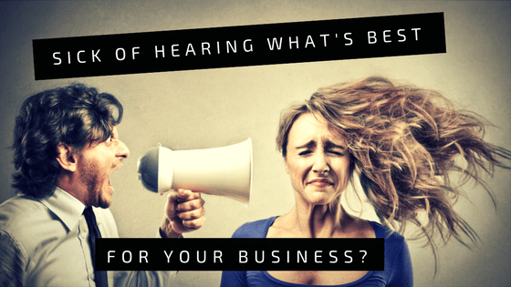 tired of hearing about the best way to advertise your business?