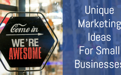 7 Unique Marketing Ideas for Small Businesses