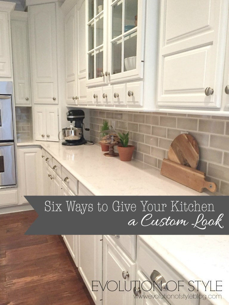 Six Ways to Give Your Kitchen a Custom Look