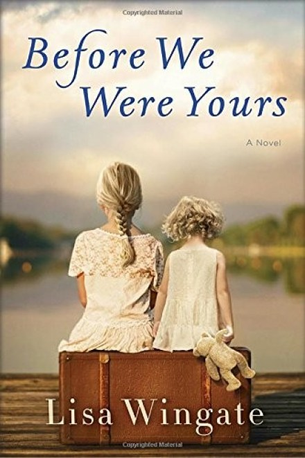 Favorite Books of 2017:  Before We Were Yours