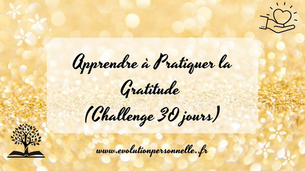 Apprendre à pratiquer la gratitude conseil