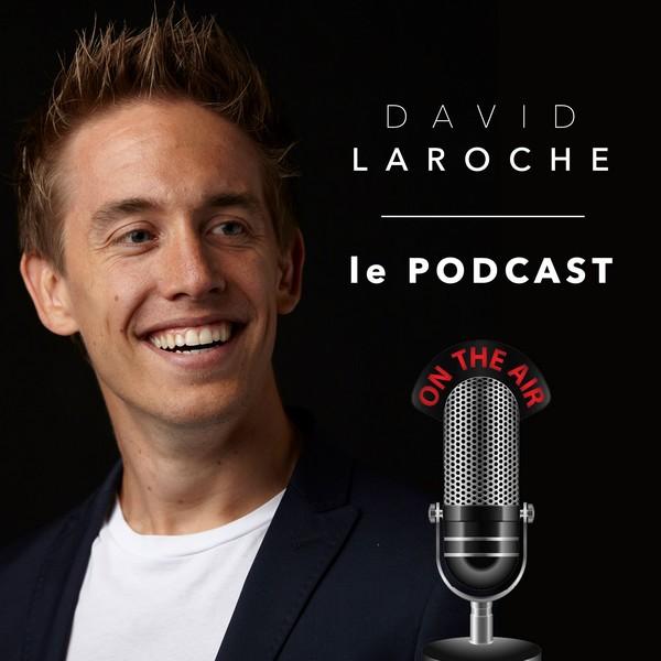 David Laroche podcast