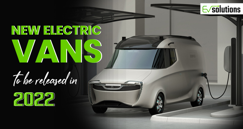 new electric vans to be released in 2022