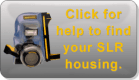 click to find a housing for your SLR