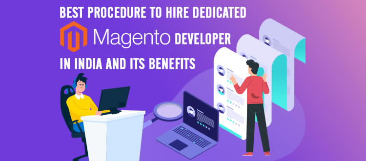 5 Best Way to Hire Dedicated Magento Developer in India