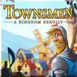 Townsmen - A Kingdom Rebuilt – обзор игры Горожане, советы