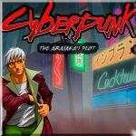 Cyberpunk The Arasaka's Plot игра-предшественник Cyberpunk 2077