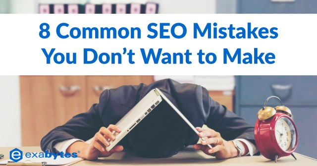 8 Common SEO Mistakes You Don't Want to Make
