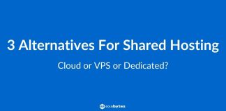 3 Alternatives for shared hosting: Cloud or VPS or Dedicated?