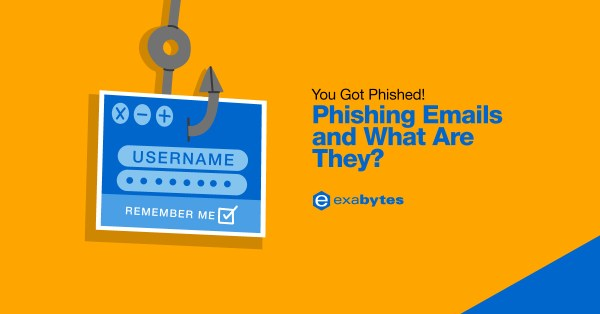You Got Phished! Phishing Emails and What Are They?