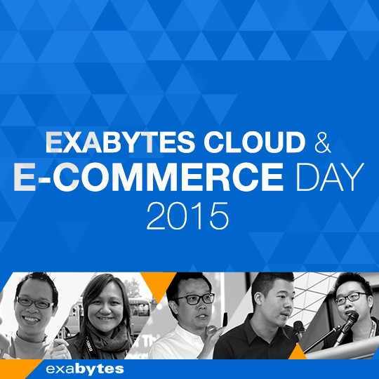 Exabytes Cloud & E-commerce Day 2015