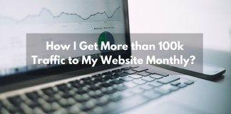 How I Get 100, 000k Traffic Montly