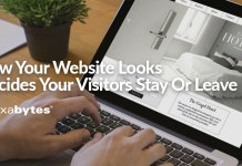How Your Website Looks Decides Your Visitors Stay Or Leave