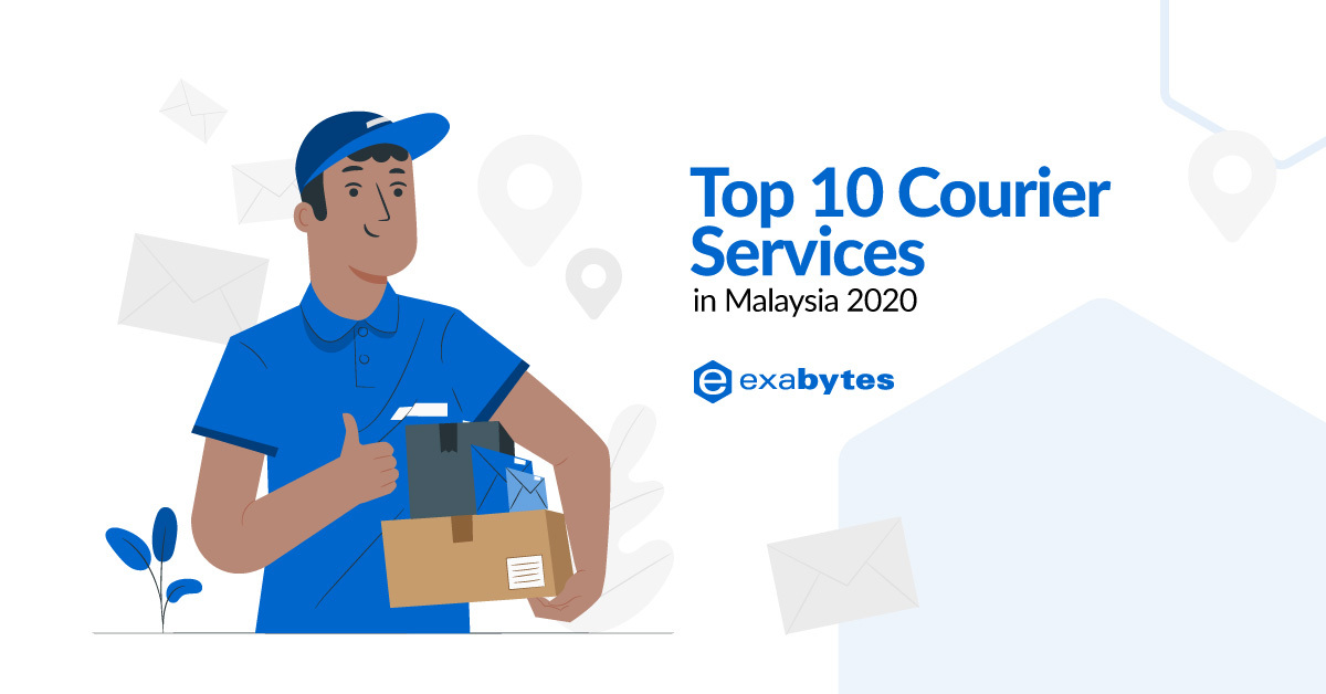 Top 10 Courier Services In Malaysia 2020 Exabytes Blog