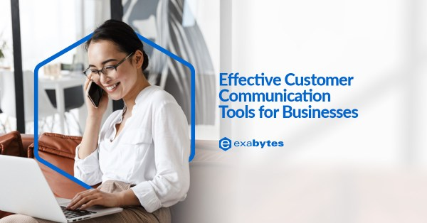 Effective Customer Communication Tools for Businesses