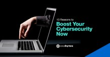 10 Reasons to Boost Your Cybersecurity Now