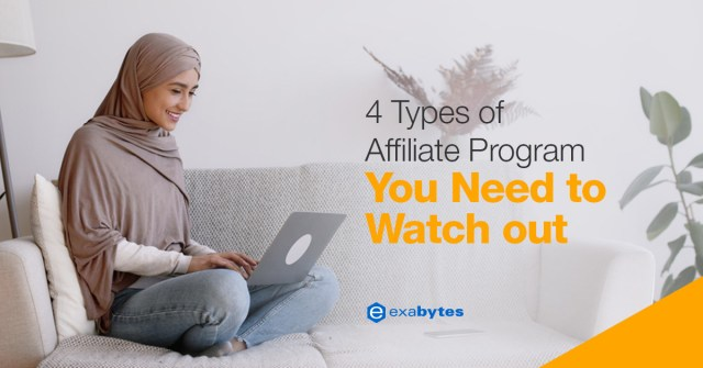 4 Types of Affiliate Programme You Need to Watch Out