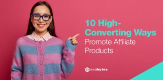 Affiliate Made Simple - 10 High-Converting Ways to Promote Affiliate Products