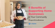 6 Benefits of Supporting Home Businesses in Your Community