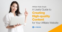 A Useful Guide to Creating High Quality Content for Your Affiliate Marketing