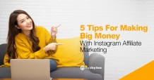 5 Tips For Make More Money With Instagram Affiliate Marketing