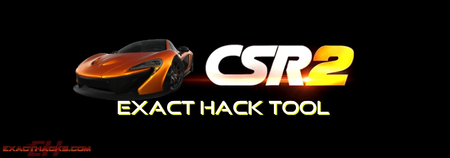 CSR Racing 2 Exact Hacks Tool