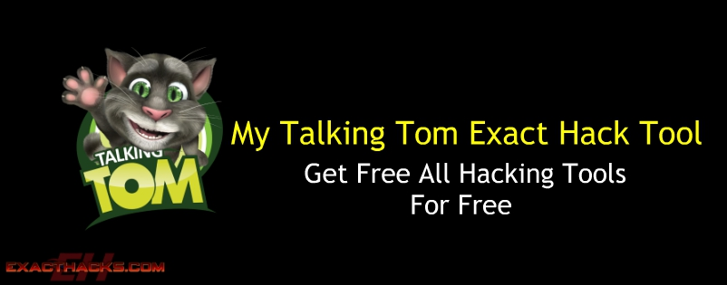 My TalkingTom Exact Hack Tool