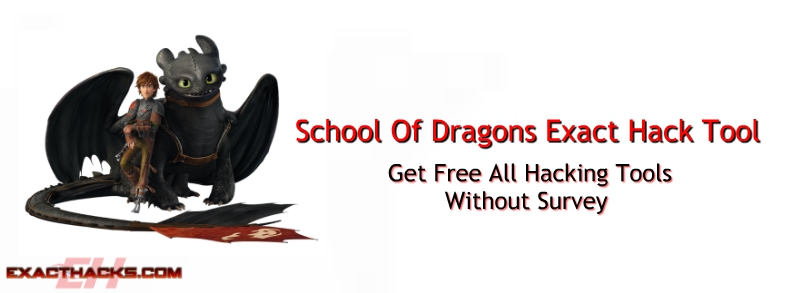 School Of Dragons Hack exacte Outil