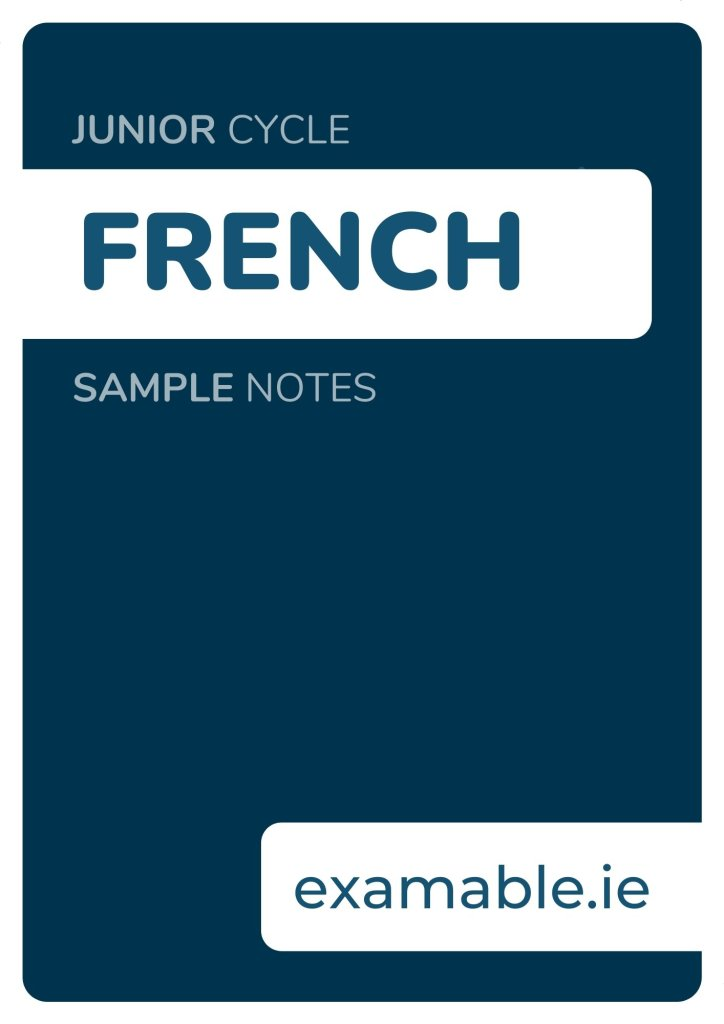 Junior Cycle French Sample Notes