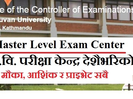 EXAM CENTRE LIST OF MASTERS LEVEL EXAMINATIONS 2076 (CHANCE,PARTIAL AND PRIVATE TILL 2074)