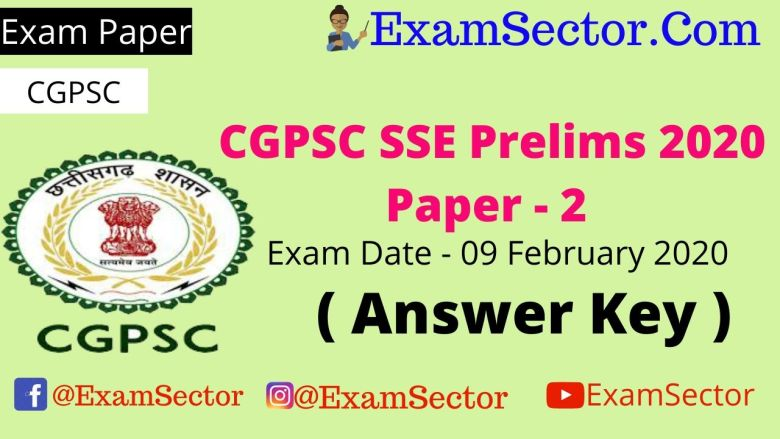 CGPSC SSE Prelims Exam Paper – 2 | 09 February 2020