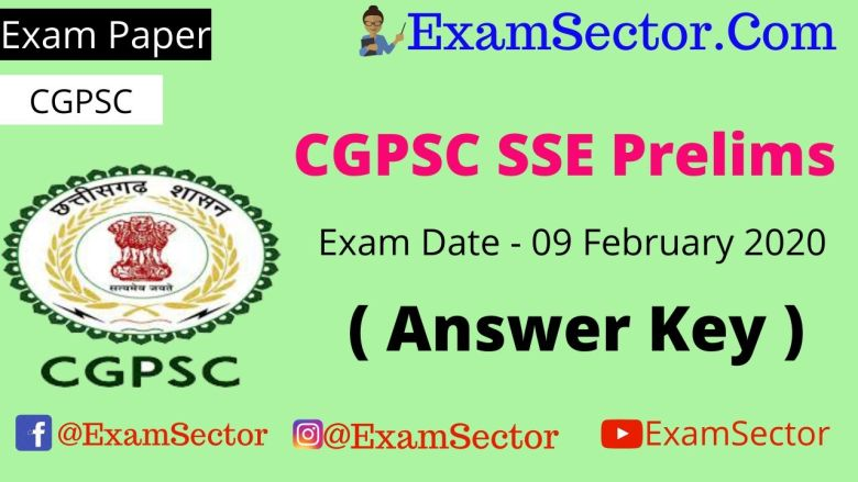 CGPSC SSE Prelims 9 February 2020 Answer Key ,