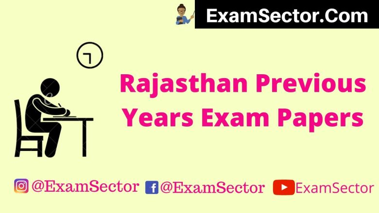 Rajasthan Previous Years Exam Papers ,