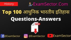 Top 100 Modern History Questions-Answers PDF in Hindi