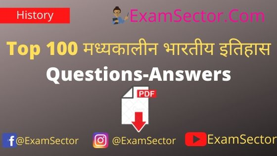 Top 100 Medieval History Questions-Answers PDF in Hindi