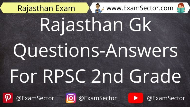 Rajasthan Gk Questions-Answers For RPSC 2nd Grade