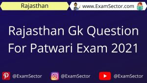 Rajasthan Gk Question For Patwari Exam 2021