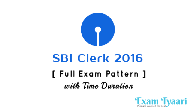 SBI-Clerk-2016-Full Exam pattern with Time Duration