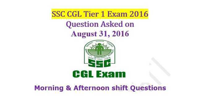 SSC CGL Tier-1 2016 : Questions Asked On 31 August - Morning Shifts [PDF]- Exam Tyaari