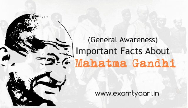 Most Important Facts about Mahatma Gandhi for Exams [PDF] - Exam Tyaari