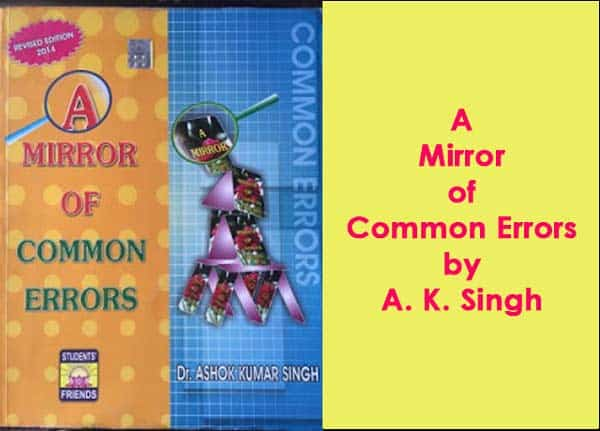Download Free Book A Mirror of Common Errors by A. K. Singh PDF - Exam Tyaari